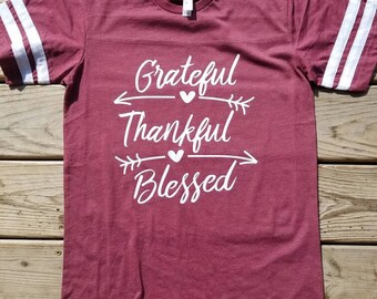 GRATEFUL THANKFUL BLESSED shirt. Fall.