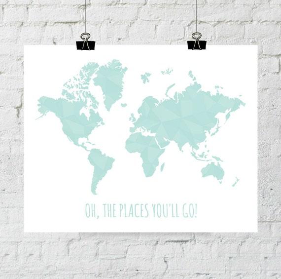 Oh The Places You'll Go Print, Geometric Map Print, Art, World Print, Dr Seuss Quote Print, Travel Print, Nursery Print, Adoption Fundraiser