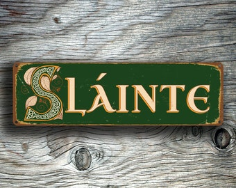 SLAINTE SIGN, Slainte Signs, Irish Slainte, Cheers, Ireland, Health, Vintage Style Irish Slainte Sign, Irish Celtic Slainte, Irish Bar Decor
