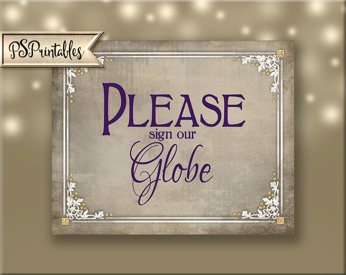Sign our Globe Printable Wedding Sign, DIY wedding signage, purple plum, cream, white Instant Download - 4 sizes - Old Lace Collection
