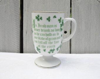 """Irish Mug, Shamrock pedestal irish coffee mug, Irish saying mug, """"An Irishman is never drunk.."""" coffee mug, Lefton porcelain irish mug"""