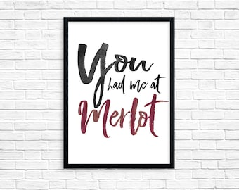 PRINTABLE You Had Me At Merlot 8x10