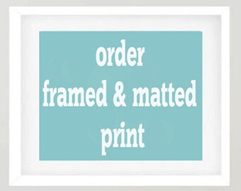 Framed wall art, custom framed print, order any photograph as a framed photo print, matted framed artwork, large wall art, oversized print