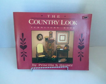The Country Look  Furniture Book by P. Hauser  1984 Painting and Stenciling
