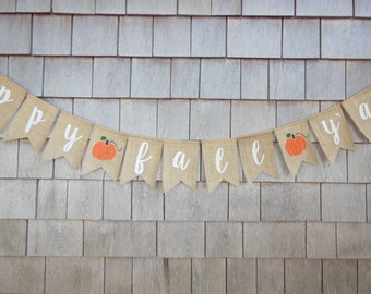Happy Fall Y'all Burlap Banner, Happy Fall Yall Bunting, Happy Fall Y'all Garland, Fall Decor, Autumn Banner, Fall Home Decor, Thanksgiving