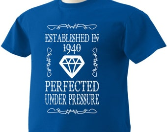 77th Birthday T-Shirt 77 Years Old Established in 1940 Perfected Under Pressure Diamond