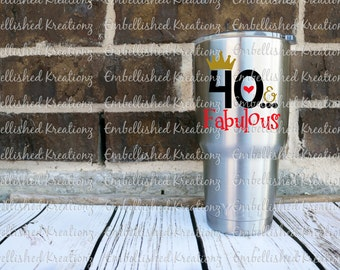 Birthday/Fabulous and 40/Surprise 40th Birthday/Tumbler Decal/Wine Glass/40th Birthday Gift/40th Birthday Ornament