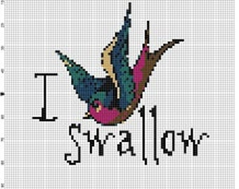 I swallow - Dirty Snarky Cross Stitch Pattern - Instant Download