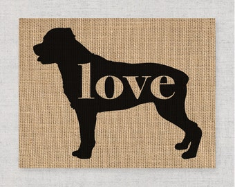 Rottweiler / Rottie Love - Burlap or Canvas Paper Dog Breed Home Decor Print Gift for Dog Lovers - Can Be Personalized with Name (101p)