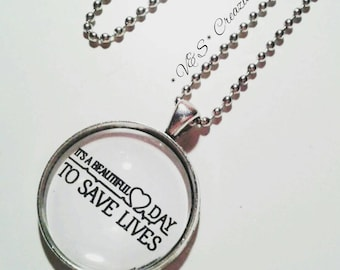 Collana cabochon grey's anatomy it's a beautiful day to save lives Derek sheperd Meredith grey Bijoux gift idea regalo necklace charm tv