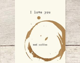 I Love You and Coffee greeting card