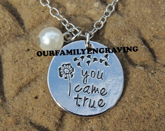 You came true hand stamped pendant necklace I love you gift