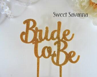 Bride to Be Cake Topper No2