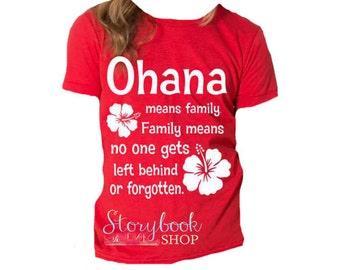 Ohana Shirt - Disney Vacation Shirt - Ohana Means Family - Lilo & Stitch Shirt - Hawaiian Shirt - Hawaii - Family Vacation - Ohana - Luau