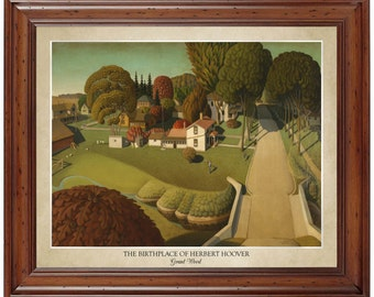 The Birthplace of Herbert Hoover by Grant Wood; 16x20 print displaying the artist's name and title of the painting