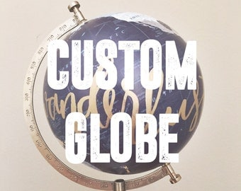 custom // hand lettered calligraphy globe