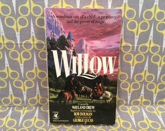 Willow by Wayland Drew based on a Story by George Lucas Rare vintage movie tie in book