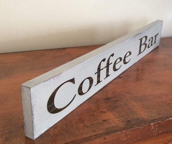 Coffee Bar Sign Distressed Wood Sign Shabby Chic Coffee