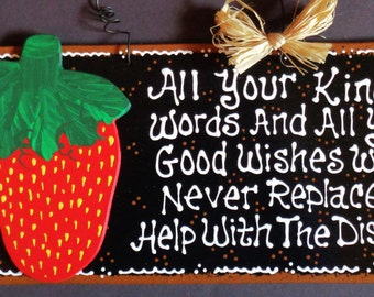 STRAWBERRY KITCHEN Kind Words Good Wishes Help With Dishes SIGN Wall Plaque