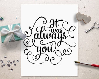 Cricut SVG - It Was Always You SVG Cut File - Wedding - Bride Groom - Cake Topper - I Love You Always - Silhouette - Cutting Files