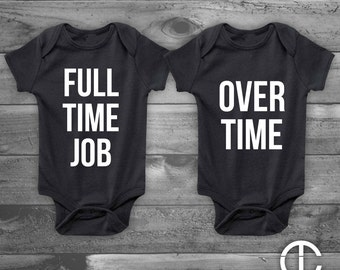 Full Time Job Over Time - Twin Onesies Twins Funny Baby Boy Girl Shower Gift, Gender Reveal - Set of 2 - Two White on Black Onesie