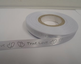 10mm White True Love & Hearts with Silver Writing Satin Ribbon or 20 metres Valentine