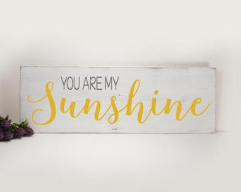 You Are My Sunshine Hand Painted Wooden Sign- Country Decor- Nursery Decor- Childrens Room Decor-Shabby Decor-Vintage Style Sign