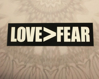 Love>Fear Outdoor Magnet
