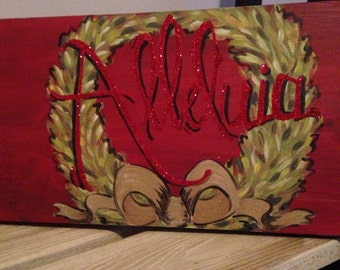 "Hand Painted ""Alleluia"" Sign for Door or Wall"