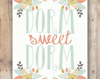 dorm sweet dorm printable - dorm wall art - dorm decor - college dorm girl - college student gift for her - college dorm room quote