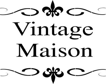 Shabby Chic Stencil French Vintage Maison - Stencil in Reusable Mylar For Signs, Furniture Fabric