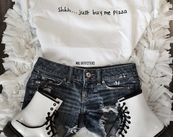 Shhh... Just buy me pizza t-shirt © Design by Maggie Liu