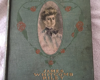 1902 An Old Sweetheart of Mine by James Whitcomb Riley Vintage book