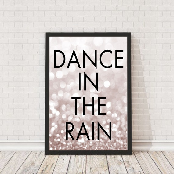 Wall Art Quotes Dance In The Rain : Dance in the rain printable wall art by iloladesign on etsy