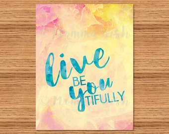 Live BeYOUtifully Watercolor - Pinks, Yellows, and Blues - Instant Download - PDF - 8.5x11 image