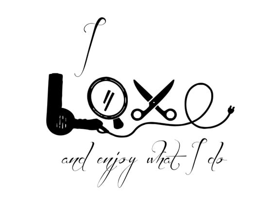 Quotes For Hair Spa: Custom Hair Salon Wall Decals Quote I Love By