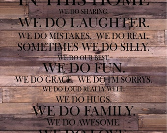 In This Home Family Rules Wood Sign- Housewarming, Mother's Day, Christmas, Father's Day,