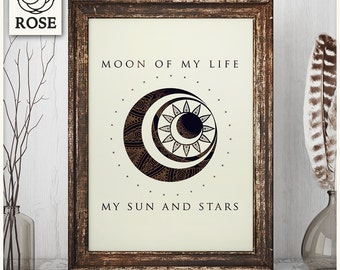 Poster - Game of Thrones - Moon of my life... My Sun and Stars - Art Print