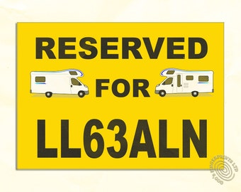 Motorhome pitch sign - reservation sign - personalised to include number plate