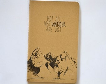 Not all who wander are lost Mountain Cahier Moleskine Journal