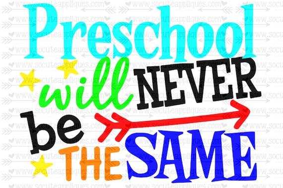 Preschool Will Never Be The Same Svg Teacher Svg Back To