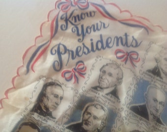 Know your Presidents Hanky until Eisenhower!
