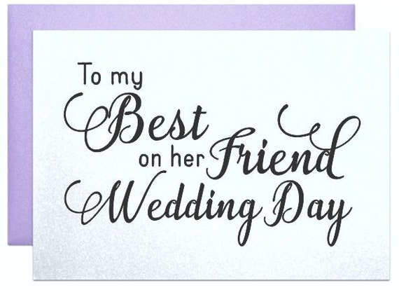... my best friend wedding cards for best friend on her wedding day gift