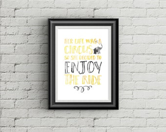 Her life was a circus, wall print, wall art, home decor, interiors, watercolour, mothers, gift, office art, girls room, teen room, elephant