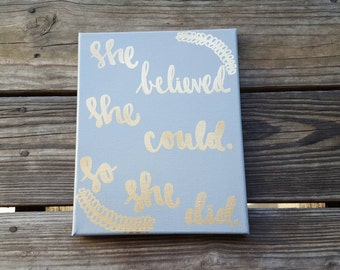 She believed she could so she did Canvas Quote Art Graduation Gift Office Decor Dorm Decor Quote on Canvas Wall Hanging Christmas Gift