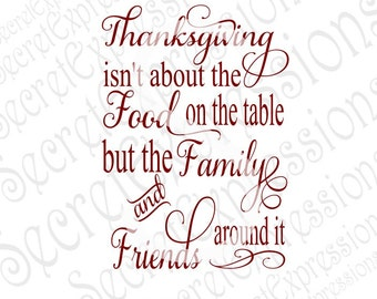 Thanksgiving Svg, Thanksgiving Sign Svg, Family Friends Svg, Family Svg Digital Sign Cutting File SVG DXF JPEG Cricut  Silhouette Print File
