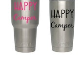 Happy Camper cup decal, happy camper decal, Vinyl decal, Waterproof vinyl decal sticker, Yeti or RTIC Rambler, Personalized Yeti cup