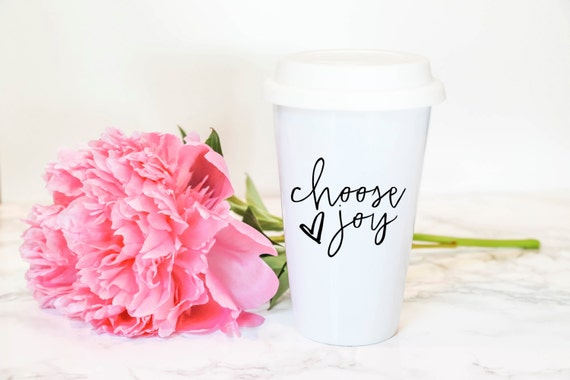 CHOOSE JOY | Eco Coffee Tumbler | 11 oz.