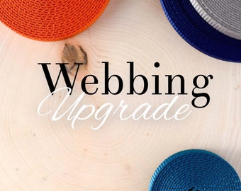 "UPGRADE: Nylon Webbing (1"" and 3/4 ONLY)"