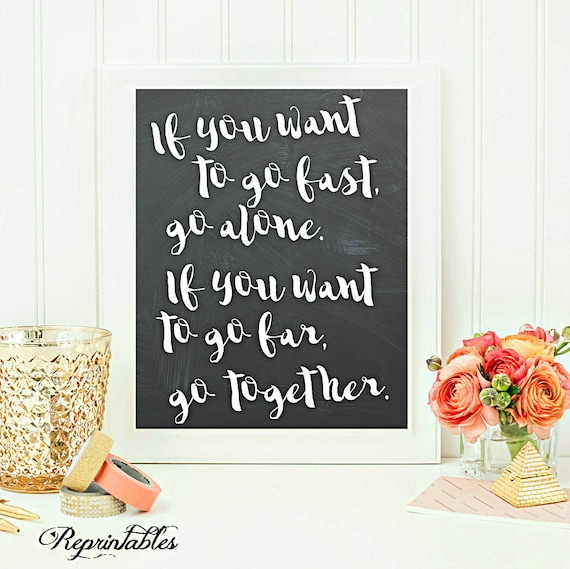 Items Similar To Chalkboard Quote, If You Want To Go Fast